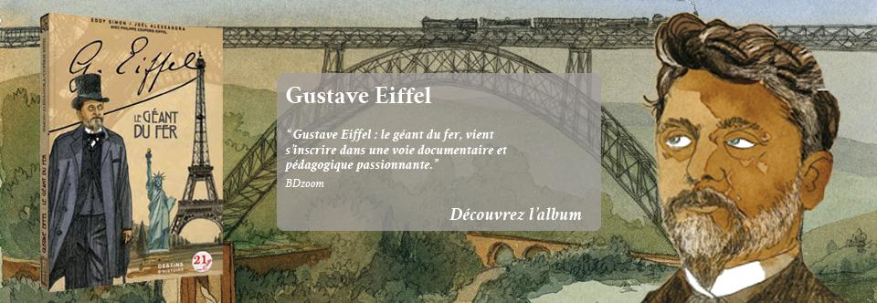 Gustave Eiffel – Le géant du fer