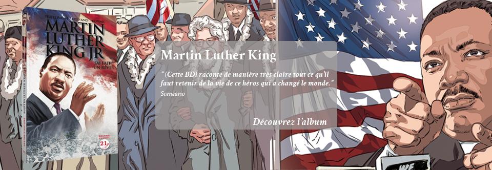 Martin Luther King – J'ai fait un rêve