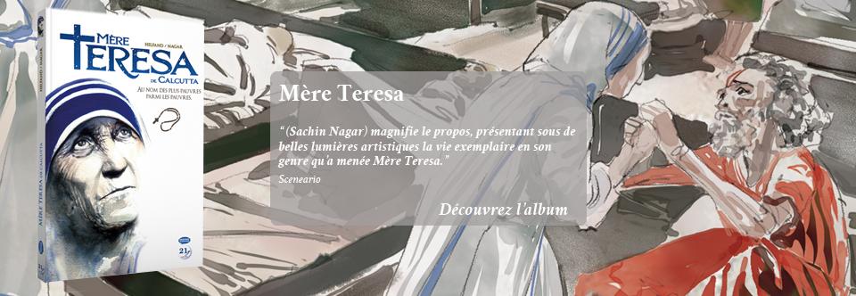 Mère Teresa de Calcutta – Au nom des plus pauvres parmi les pauvres